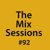 The Mix Sessions with Seán Savage #92