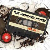 +The Unheard Music+ 3/27/18