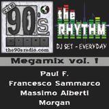 The 90s Radio pres. The Rhythm - Megamix 1 (Paul F - F. Sammarco - M. Alberti - Morgan)