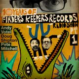 Finders Keepers Radio Show - Ten Years Of Finders Keepers (Part One)