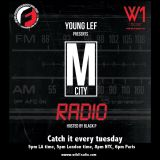 Dj Young LeF : M CITY RADIO #16 Freestyle Radio edition hosted by Black P