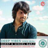 Deep Vibes - Guest MIGUEL GARJI - 30.10.2016