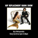Sat 30/03/13 - Hip-Replacement Radio Show - Scott Hardkiss Tribute Show