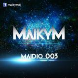 MAIKY M Presents Maidio 003