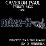 CAMERON PAUL TRIBUTE MIX #1 By D. Ferreira