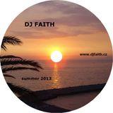 Dj Faith - Summer 2013
