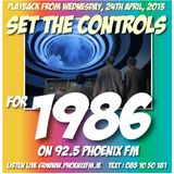 Set The Controls...for 1986 (24/04/13)