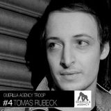 Tomas Rubeck - Guerilla Agency Exclusive Guest Mix 0:4 (Recorded Live at Rummels Bucht, Berlin)