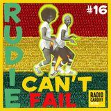 Rudie Can't Fail - Radio Cardiff Show #16 (All Vinyl)