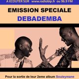 #35-Emission Spéciale-DEBADEMBA (BURKINA FASO/MALI)