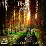 T&T – Tunes Of The Life [Episode 041]