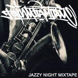 Jazzy Night Mixtape