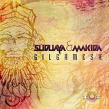 Suduaya & Makida - Gilgamesh (BMSS Records) (Psychedelic)