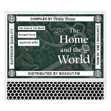 The Home And The World 025 (BENGALI ROCK বেঙ্গল রক সংগীত) - Nishant Mittal [24-08-2019]
