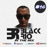 Black Rio - In The Mix #46