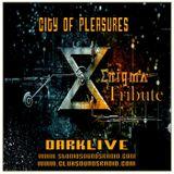 DJDARKLIVE - TEMATIKPODCAST - CITY OF PLEASURES _ ENIGMA - TRIBUTE