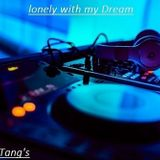 Lonely with my Dream