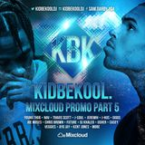 KIDBEKOOL | Mixcloud Promo Mix Part 5.