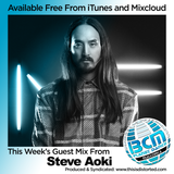 BCM Radio Show - 244 Steve Aoki 30m Guest Mix