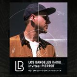 LOS BANGELES RADIO on Operator • 5th October 2019 • invites: PIERROT