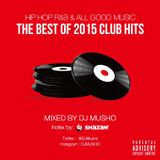 THE BEST OF 2015 CLUB HITS