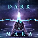 Mara - Dark Pulse 002