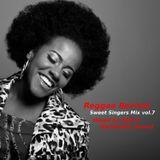 Reggae Revival - Sweet Singers Mix vol.7 -