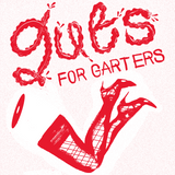 Guts For Garters DISCO MIX!