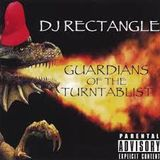 DJ RecTangle - Guardians Of The Turntablist