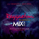 Reggaeton Recopilation 2017 By Dj Sasuke El Creativo LCE