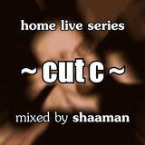 Shaaman -  home live - cut c (2011-08-25)
