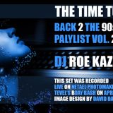 The Time Tunnel: Back to the 90's Vol 2 (Roe Kazav Playlist)