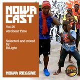 "Nowa Cloudcast Vol 25 - ""Afrobeat Time"" Selected and mixed by HiLight"
