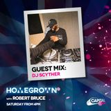 Capital Xtra Guest Mix With Rob Bruce - DJ Scyther
