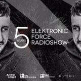 Elektronic Force Podcast 257 with Marco Bailey (5 YEARS OF ELEKTRONIC FORCE)