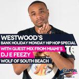 DJ E Feezy (Wolf of South Beach) reppin Miami 305 - Westwood Hip Hop Mix Show
