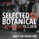 DEEP HOUSE I 15.2.2018 Selected 56 Botanical I Niagara