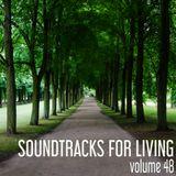 Soundtracks for Living - Volume 48