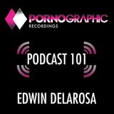 Pornographic Podcast 101 with Edwin DeLarosa
