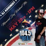 Dj Arsonist - 104.5 The Beat Mixmorial Day Mix 05.28.18
