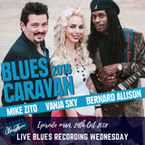 The Blues Room #664 :: LIVE Blues Recording- Blues Caravan w/ Bernard Allison, Vanya Sky, Mike Zito