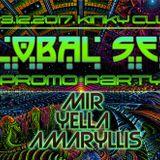 Yella B2B Amaryllis B2B Mir GLOBAL SECT tribute set @ Global Sect Promo party