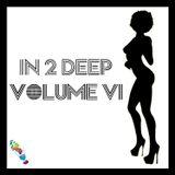 In 2 Deep Volume Vl