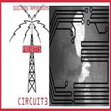 Electronic Transmissions Presents Circuit3