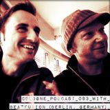 Cologne Podcast 093 with Beatfusion (Berlin, Germany)
