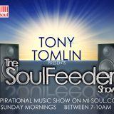 Tony Tomlin 'Soul Feeder Show' / Mi-Soul Radio / Sun 7am - 10am / 01-05-2016