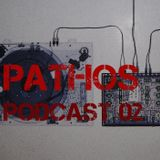Pathos Podcast 02