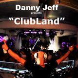 Danny Jeff - 'ClubLand' #240
