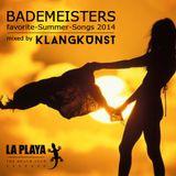 LA PLAYA - BADEMEISTERS favorite-Summer-Songs 2014 mixed by KlangKunst