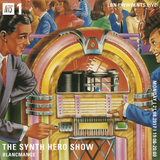 The Synth Hero Show w/ Blancmange - 21st August 2017